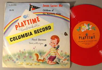 JESUS LOVES ME PLAYTIME 351-PV 78 RPM RECORD & SLEEVE