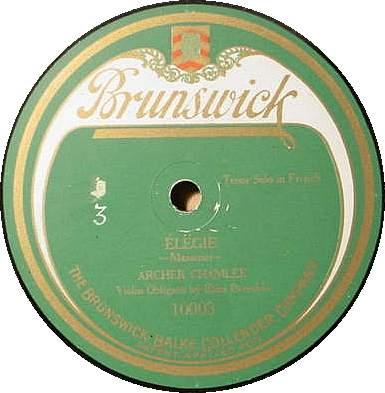 ARCHER CHAMLEE 78 RPM - ELEGIE Brunswick 10003