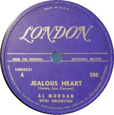 AL MORGAN 78 RPM Jealous Heart / Turnabout is Fair Play