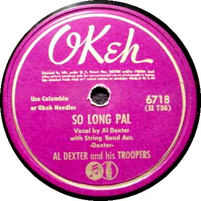 AL DEXTER & TROOPERS 78 RPM - So Long Pal