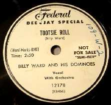 BILLY WARD & HIS DOMINOES 78 RPM PROMO - Tootsie Roll